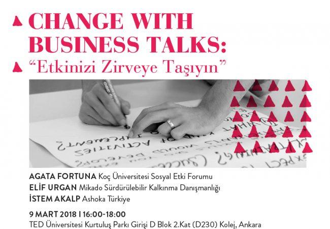 """Change with Business Talks: """"Etkinizi Zirveye Taşıyın"""" Ankara'da!"""